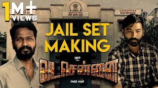 VADACHENNAI - Jail Set Making