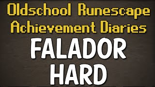 Falador Hard Achievement Diary Guide | Oldschool Runescape