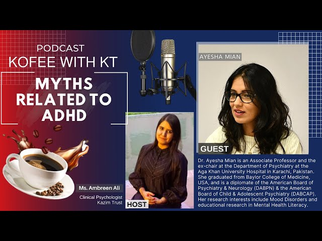 Myths Related To ADHD | KOFFEE WITH KT | Kazim Trust