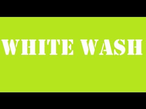 White wash 30 min