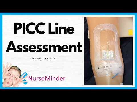 PICC Line Assessment (Nursing Skills)