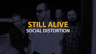 Social Distortion - Still Alive (Lyrics)