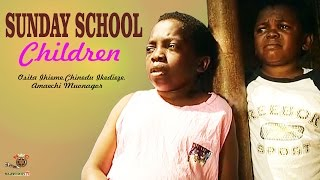 Sunday School Children - Nigerian Nollywood Movie