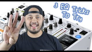 3 EQ Tricks To Try While DJing