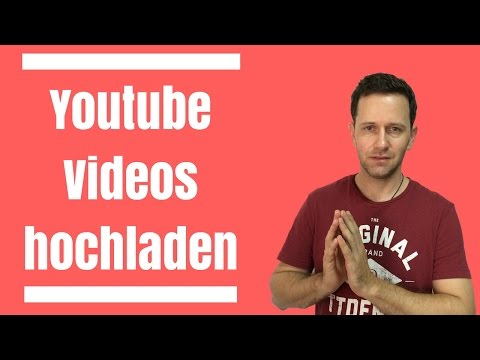 YOUTUBE VIDEOS HOCHLADEN - TIPPS & TRICKS