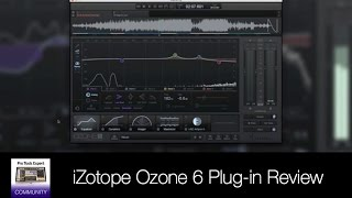 iZotope Ozone 6 Mastering Plug-in Review