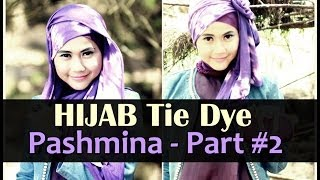 Hijab Fashion | 2 Of 4 Hijab Styles: Tie Dye Pashmina Series by Didowardah - Part #2