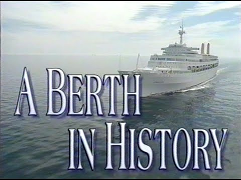 'CANBERRA - A Berth In History'