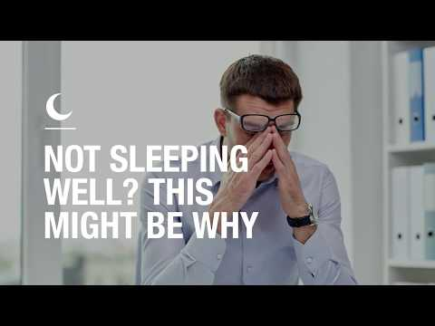 Not sleeping well? This might be why