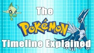 The Pokémon Timeline Explained