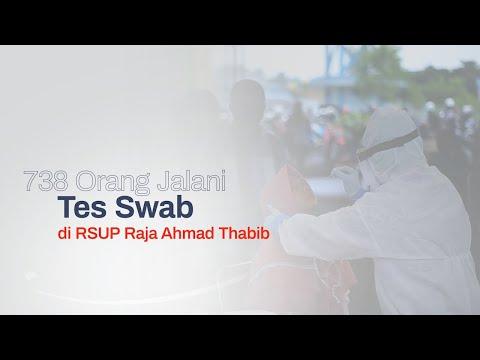 738 Orang Jalani Tes Swab di RSUP Raja Ahmad Thabib