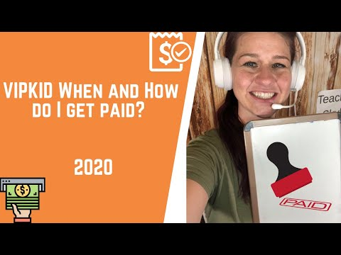 VIPKid Paycheck When and How Do I Get Paid?