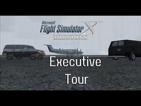 FSX/Flight Simulator X Missions: Executive Tour