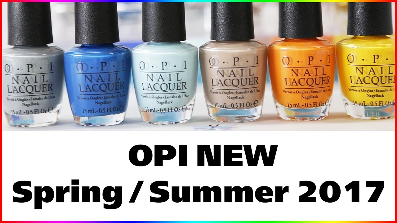 Opi Fiji Spring Summer 2017 Nail Lacquer Collection All 12 New Colors