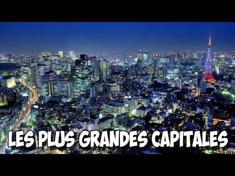 LES 10 PLUS GRANDES CAPITALES DE LA PLANÈTE !