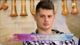 Ana-Maria îl vrea pe Laurențiu doar pentru ea