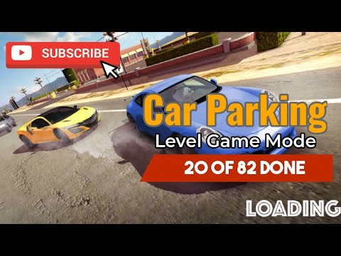 GAME VIRAL | CAR PARKING | 20 OF 82 DONE