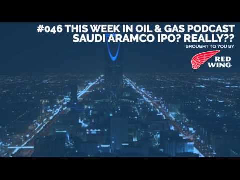 #046 OGTW: Saudi Aramco IPO? Really??