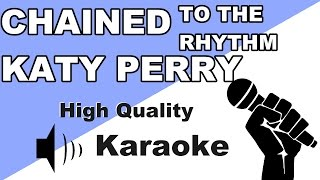 🔴🎤Katy Perry - Chained To The Rhythm - Instrumental/Karaoke Universe HD🎤🔴