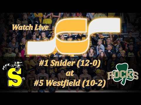 Live Football Broadcast: #1 Snider at #5 Westfield