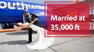 Married at 35,000 feet | Southwest Airlines