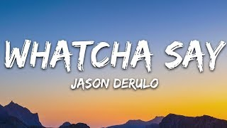 Jason Derulo Whatcha Say Lyrics.mp3