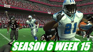 CHASING LT - MADDEN 2007 FALCONS FRANCHISE VS LIONS - S6W15