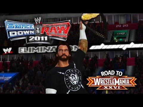 """WWE Smackdown vs Raw 2011 - """"WORLD TITLE MATCH!! CM PUNK!!"""" (Road To WrestleMania Ep 6)"""