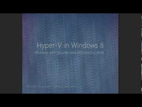 Using Sysprep And Differencing Disks In Windows 8 Hyper-V.wmv