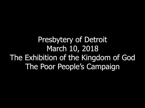 Presbytery of Detroit   The Exhibition of the Kingdom of God The Poor People's Campaign