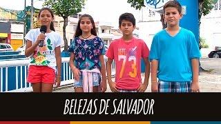 Belezas de Salvador | Revista Eletrônica 2016 | 6º ano A