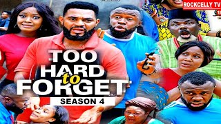 TOO HARD TO FORGET  (SEASON 4) -NEW MOVIE ALERT!- LUCHY DONALDS  Latest 2020 Nollywood Movie ||HD