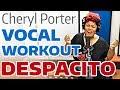 Capture de la vidéo Despacito Vocal Workout - Cheryl Porter Vocal Coach