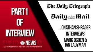 Jonathan Shrager interviews Ian Ladyman & Mark Ogden - Part 1