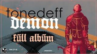 FULL ALBUM: Tonedeff - Demon [EP] (Polymer 2/4)