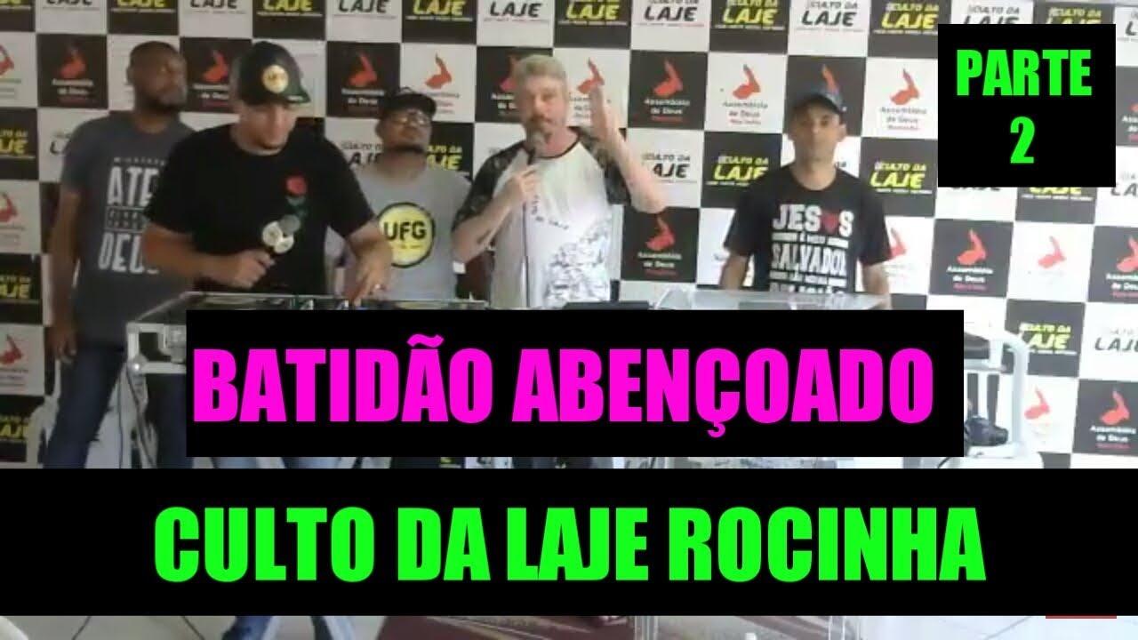 FUNK GOSPEL 2018 |  BATIDAO ABENÇOADO AO VIVO ESPECIAL CULTO DA LAJE - IGOR DJ E CONVIDADOS PARTE 2