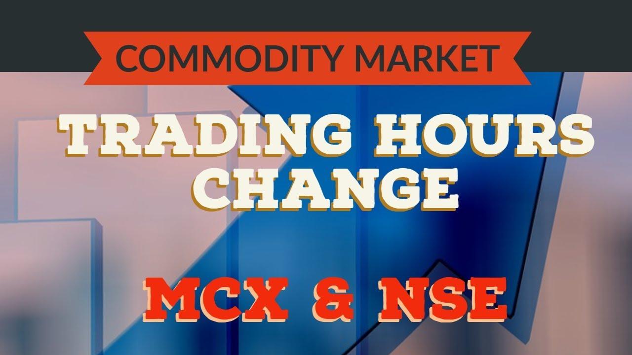 Commodities market trading hours kuasa forex.ex4