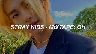 "Stray Kids ""Mixtape : OH"" (애) Easy Lyrics"