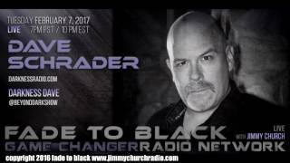 Ep. 604 FADE to BLACK Jimmy Church w/ Dave Schrader : Darkness Dave : LIVE
