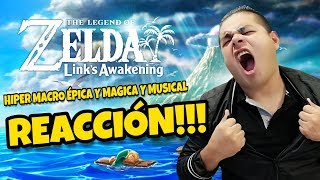 ZELDA LINK`S AWAKENING TRAILER - REACCION EPICA!!! / THE MOST EPIC REACTION!!!