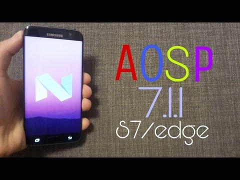 Galaxy S7/edge AOSP Android 7.1.1 Nougat