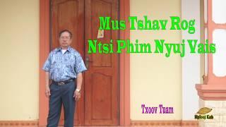 Mus Tshav Rog Ntsib Phim Nyuj Vais_18/2/2020