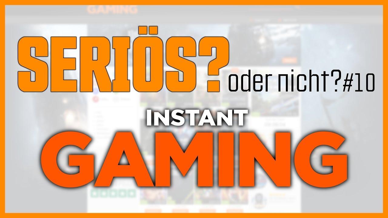 instant gaming seriös