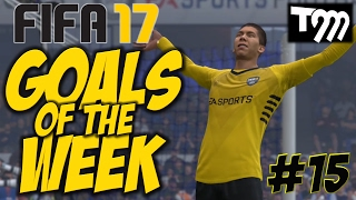 Top 10 Goals - Fifa 17 - TOP 10 GOALS OF THE WEEK #15