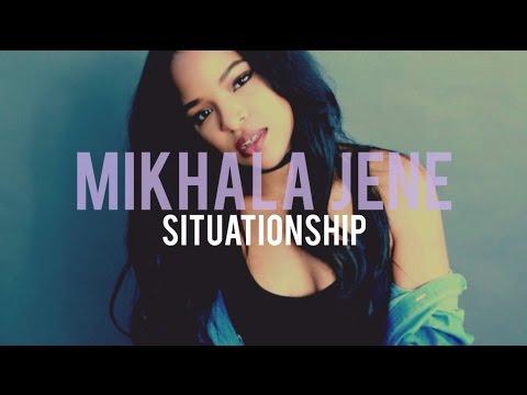 Mikhala Jené - Situationship (lyrics)