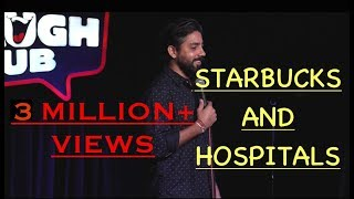 Starbucks and Hospitals Stand Up Comedy By Vijay Yadav