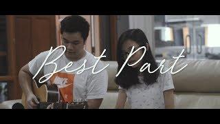Download Lagu BEST PART - Daniel Caesar ft. H.E.R (Michael Aldi K x Misellia Ikwan) Mp3