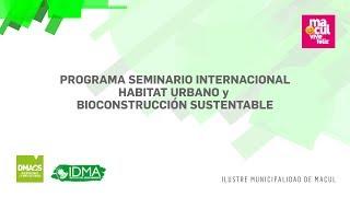 Seminario Internacional Habitat Urbano y Bioconstrucción Sustentable