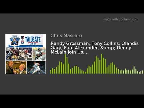 Randy Grossman, Tony Collins, Olandis Gary, Paul Alexander, & Denny McLain Join Us...