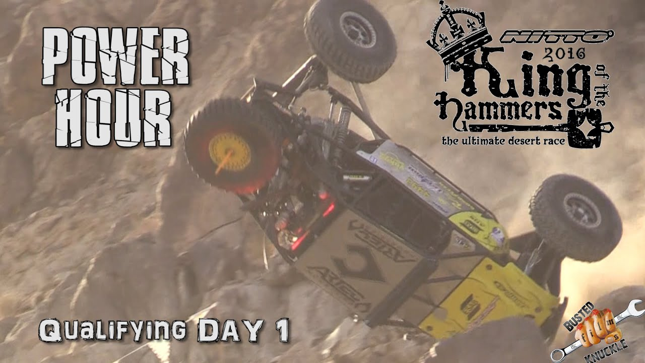 POWER HOUR 2016 King of the Hammers QUALIFYING Day 1